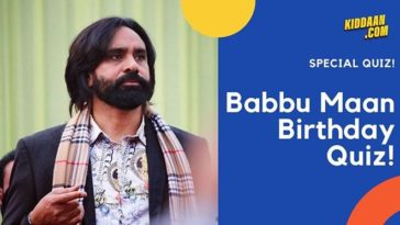 babbu maan birthday quiz