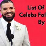 List Of Indian Celebrities Followed By Drake