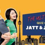 jatt and juliet movie quiz