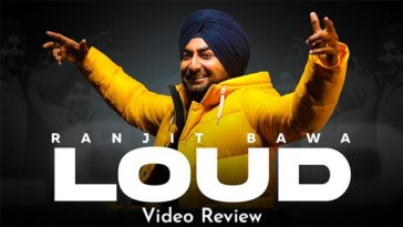 LOUD Review: Ranjit Bawa Knows The Trick To Get You On The Dancing Floors