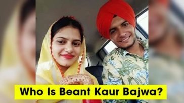 Who Is Beant Kaur Bajwa? The Girl Blamed For The Suicide Of Lovepreet Singh