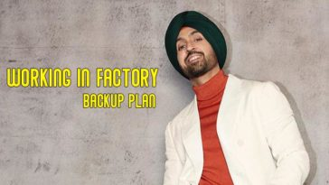 """""""Working In Factory Was My Last Backup Plan"""", Says Diljit Dosanjh"""