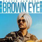 Details Of Rajvir Jawanda's Upcoming Song Brown Eye Are Out
