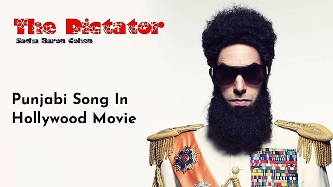 Do You Know The Song Mundian To Bach Ke Was Featured In The Hollywood Movie Dictator?