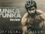 Tunka Tunka Trailer Review: Brace Yourselves For The Story Of A Battle Of Life