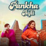Pankha Bijli: Ruchika Jangid & Harsh Gahlot Unveils The Poster Of Upcoming Song