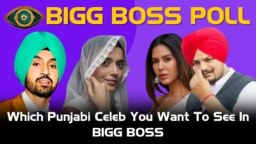 Which Punjabi Celebrity Do You Want To See In Bigg Boss 15? Vote For Your Favourite