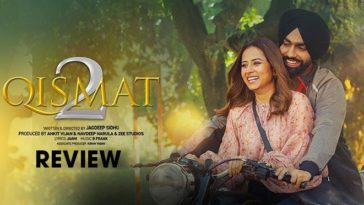 Qismat 2 Trailer Review: Brace Yourselves For The Biggest Emotional Drama Of The Year, But Where's Tania?
