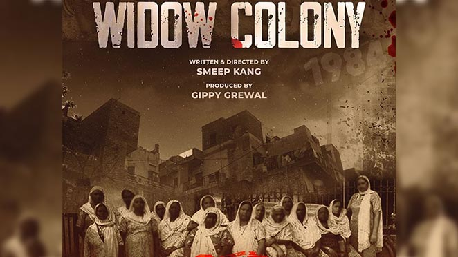 Widow Colony: Gippy Grewal's Film On 1984 Sikh Riots To Release On June 3 2022
