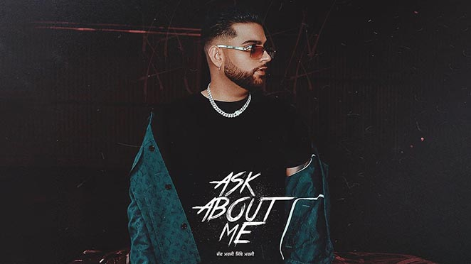 BTFU: Karan Aujla Reveals The Poster And Release Date Of His Upcoming Song 'Ask About Me'