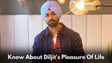 Do You Know What Is The Pleasure Of Diljit Dosanjh's Life