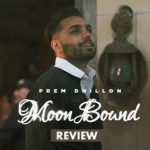 Moon Bound Review: Prem Dhillon & Bir Singh Bring A Much Needed Soul-Resting Track