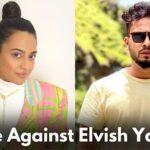 Swara Bhaskar Files Case Against Elvish Yadav For Making Objectionable Comments Against Her