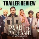 Paani Ch Madhaani Trailer Review: The Thrilling Tale Of A Desi Punjabi Music Group's Journey To Success