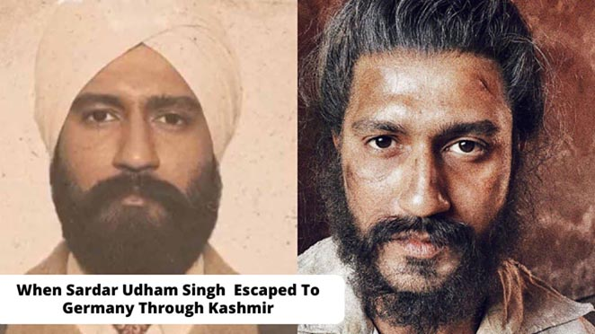 When Sardar Udham Singh Was Released From Prison And Escaped To Germany Through Kashmir