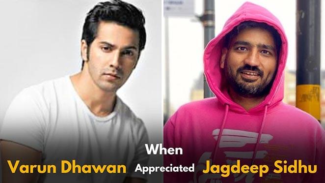 When Bollywood Actor Varun Dhawan Appreciated Jagdeep Sidhu For His Debut Film, Qismat