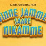 Jinne Jamme Saare Nikamme Full Movie HD Download On ZEE5 App